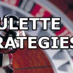 Strategi Roulette Online Ampuh Meraih Kemenangan
